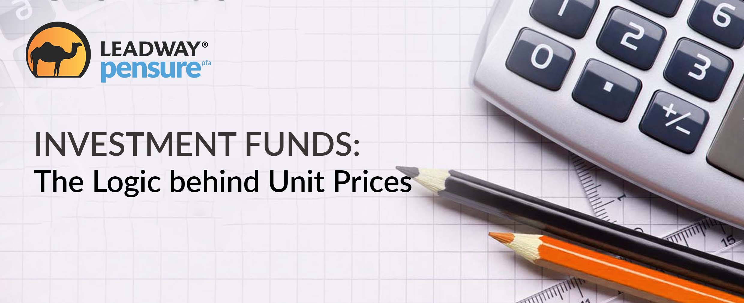 INVESTMENT FUNDS: The Logic behind Unit Prices
